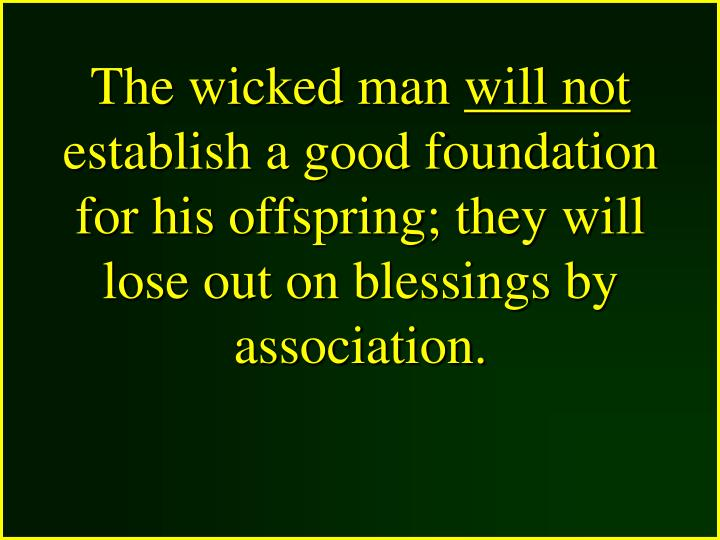 The wicked man