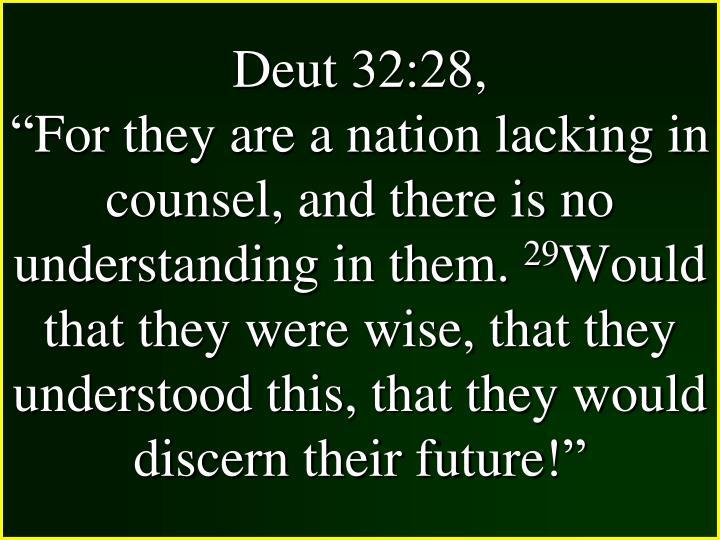 Deut 32:28,