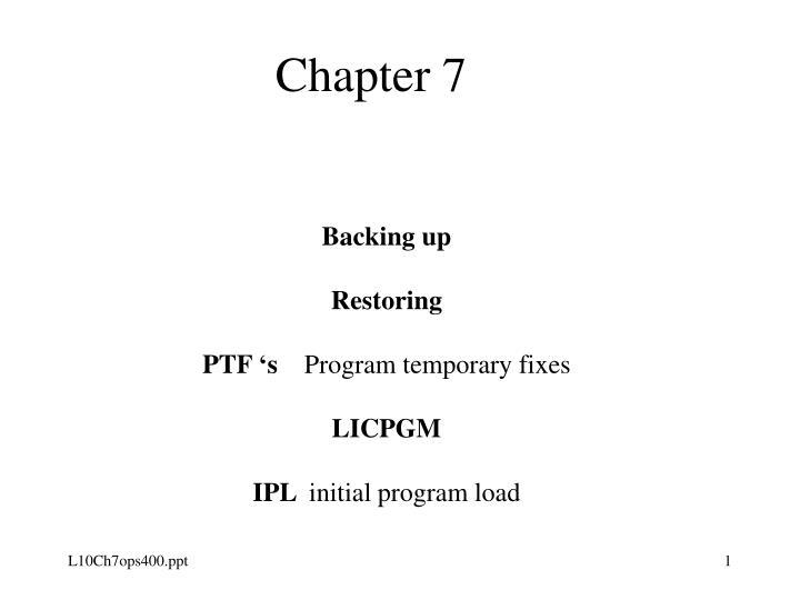 backing up restoring ptf s program temporary fixes licpgm ipl initial program load