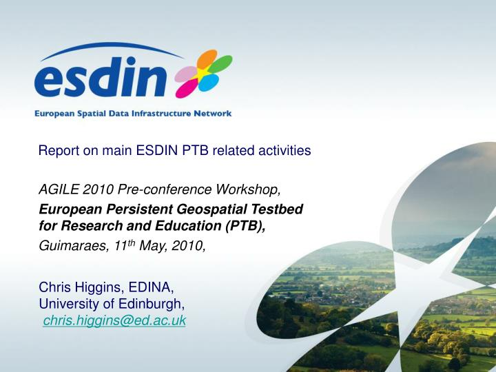 Report on main esdin ptb related activities