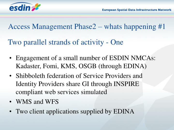 Access Management Phase2 – whats happening #1