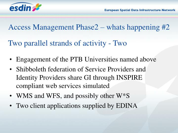 Access Management Phase2 – whats happening #2