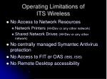 operating limitations of its wireless