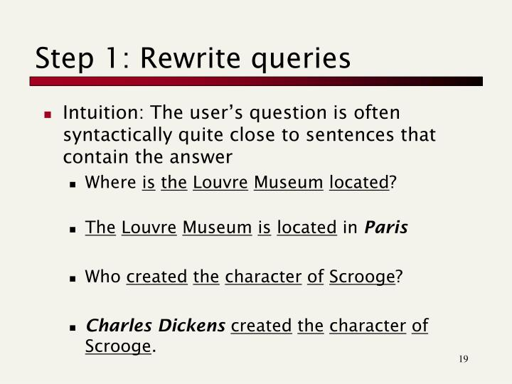 Step 1: Rewrite queries