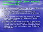 4 pressure support bas n destekli ventilasyon psv