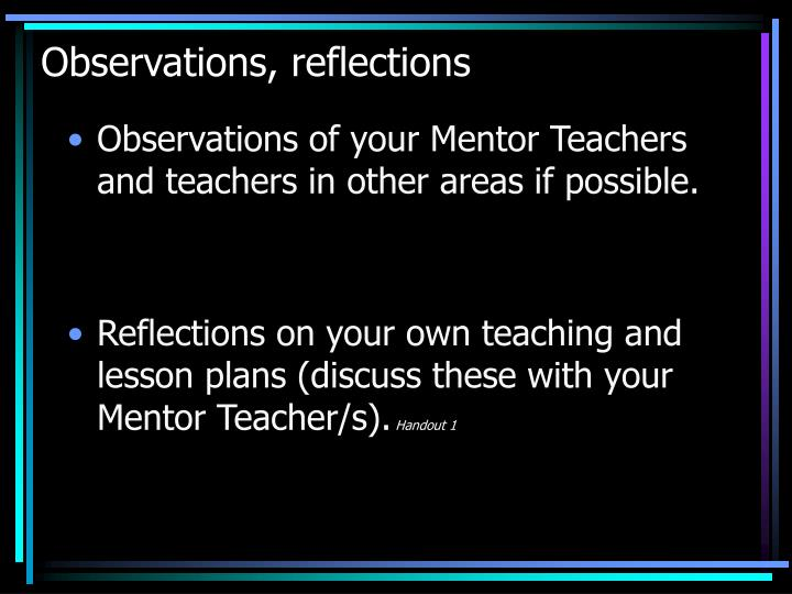 Observations, reflections