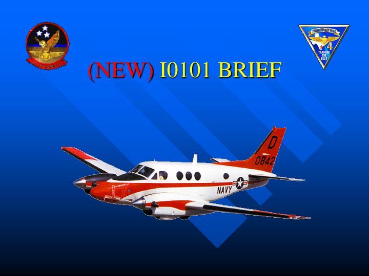 new i0101 brief
