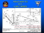 what mins to fly a or c model