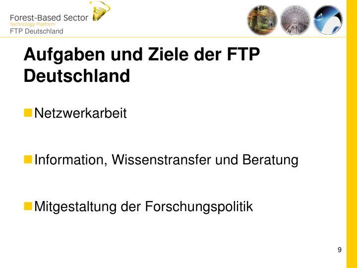 Aufgaben und Ziele der FTP Deutschland