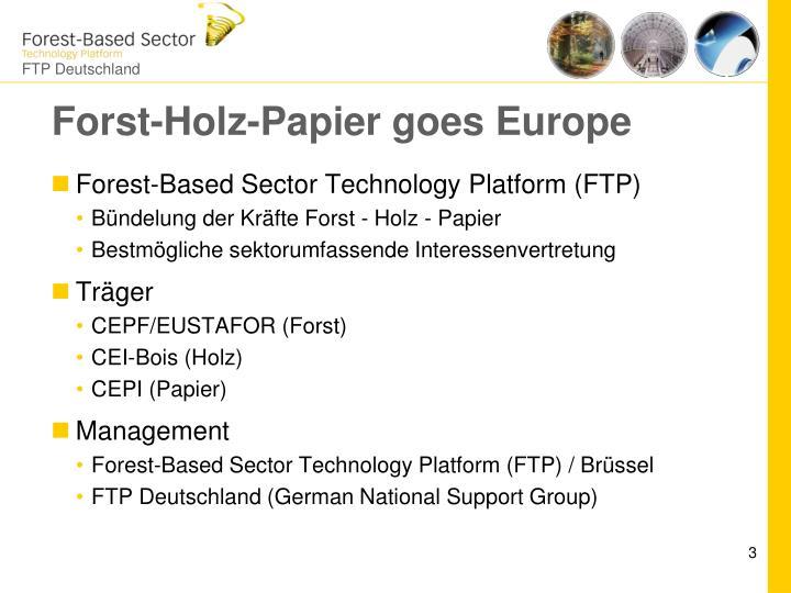 Forst holz papier goes europe