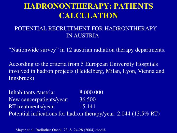 HADRONONTHERAPY: PATIENTS CALCULATION