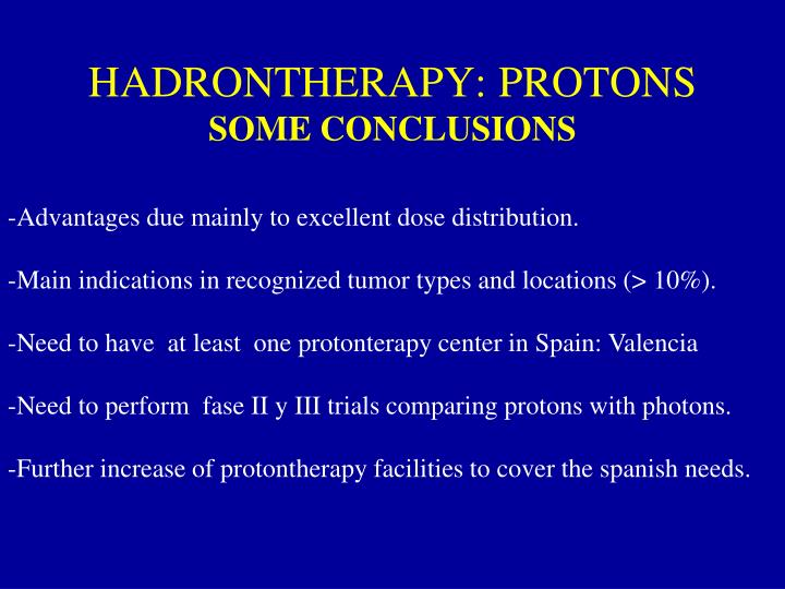 HADRONTHERAPY: PROTONS