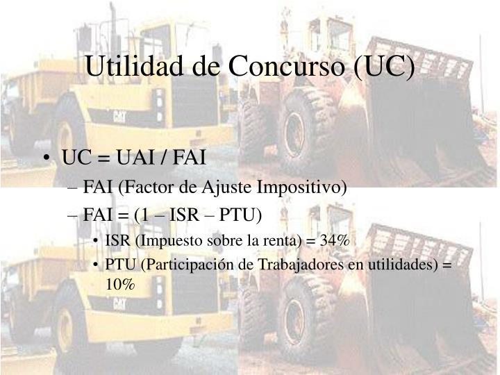 Utilidad de Concurso (UC)