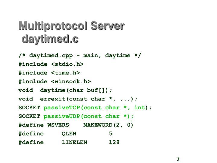 Multiprotocol server daytimed c
