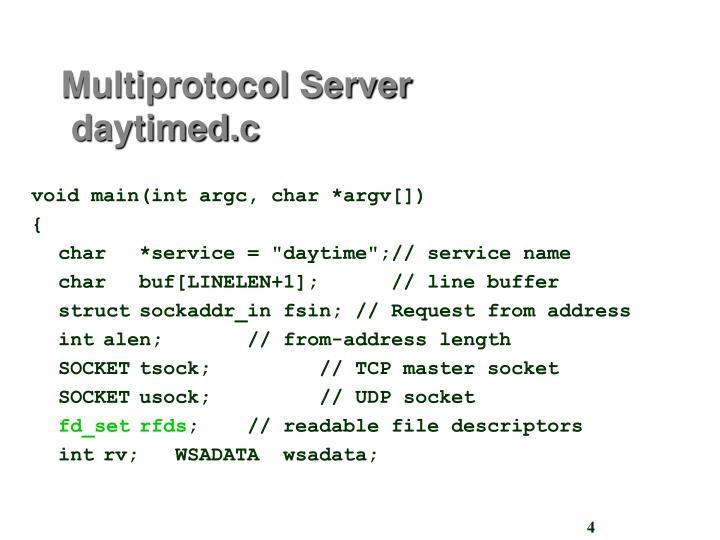 Multiprotocol Server