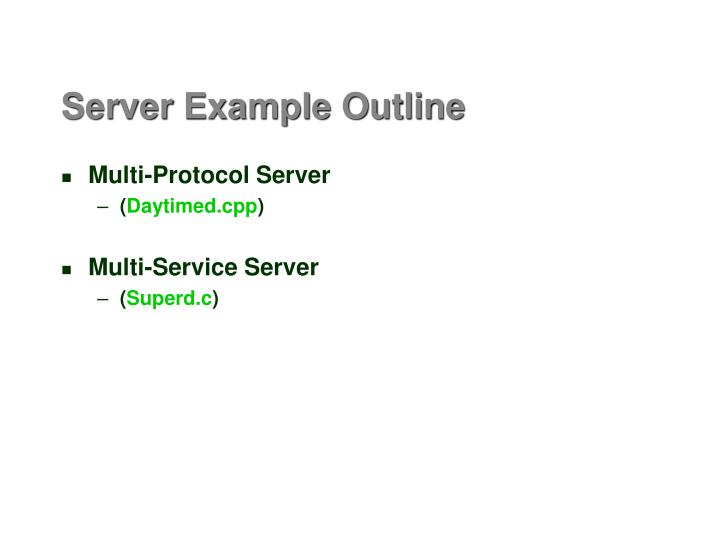 Server example outline