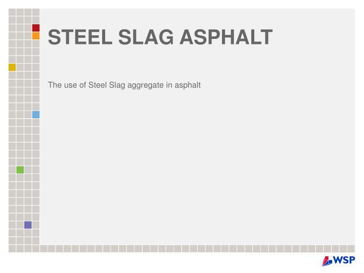 steel slag asphalt n.