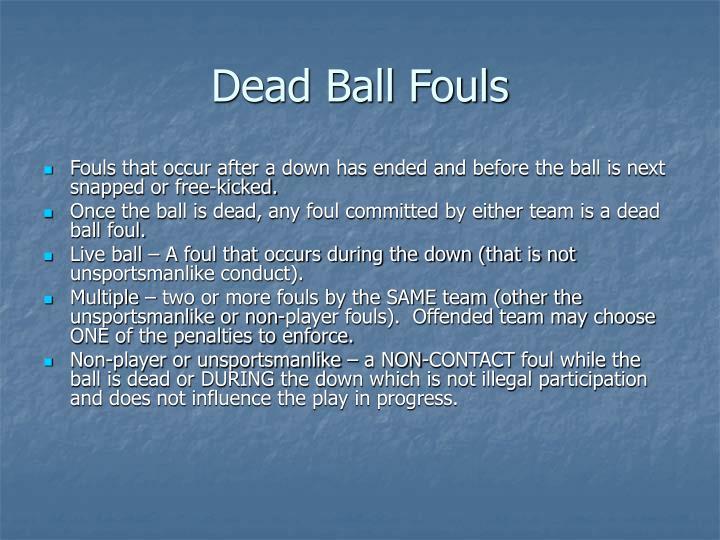 Dead Ball Fouls