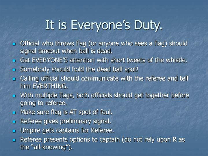 It is everyone s duty