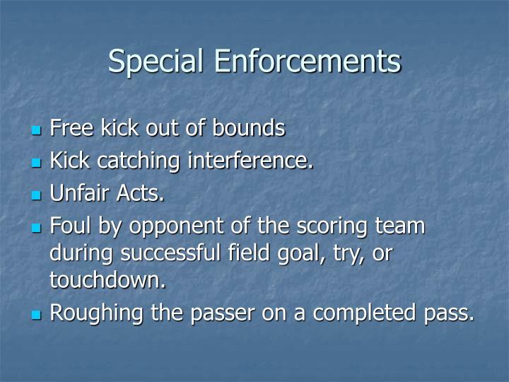 Special Enforcements