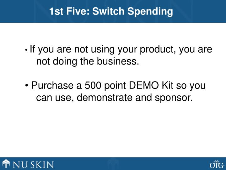1st Five: Switch Spending