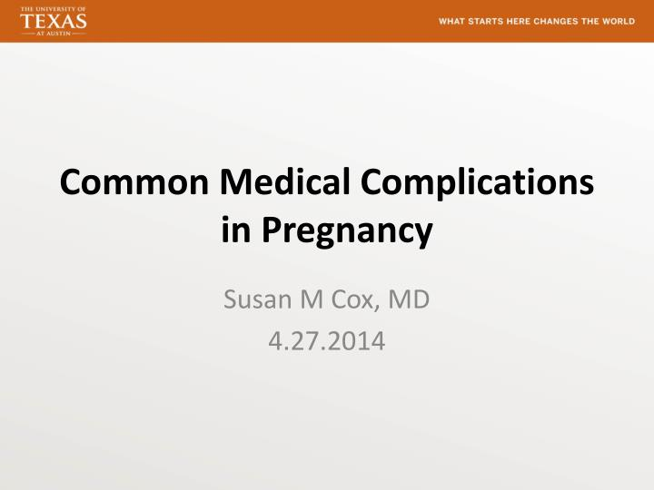 common medical complications in pregnancy n.