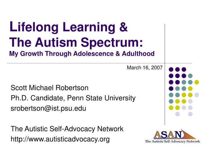 l ifelong learning the autism spectrum my growth through adolescence adulthood n.