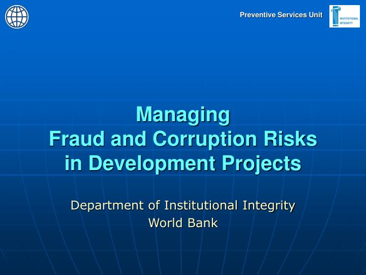 Managing fraud and corruption risks in development projects