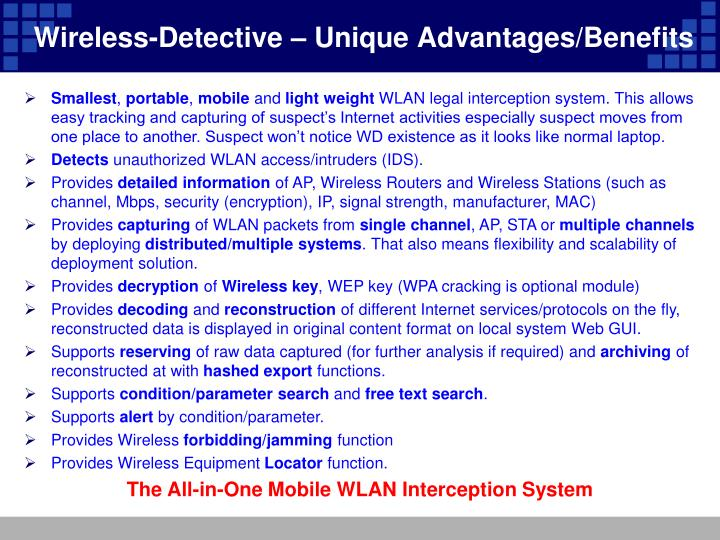 Wireless-Detective – Unique Advantages/Benefits