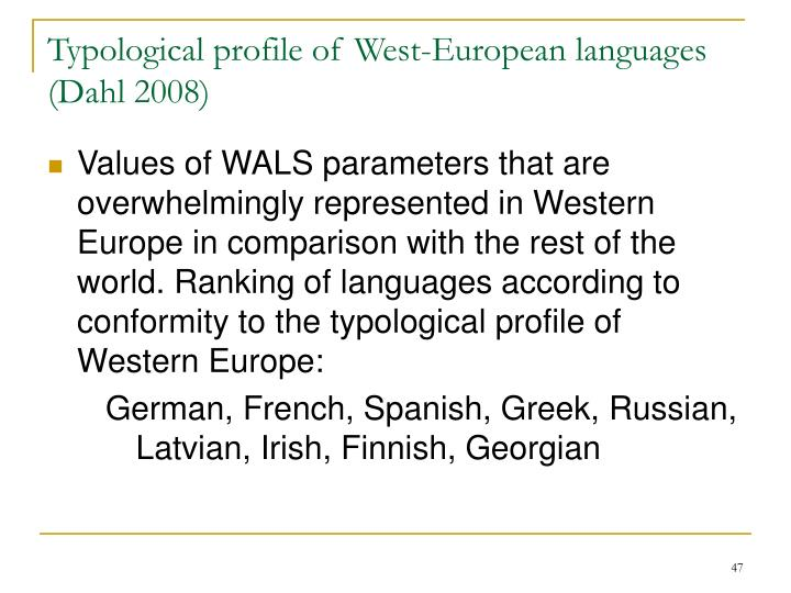 Typological profile of West-European languages