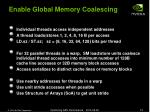 enable global memory coalescing
