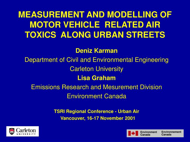 Measurement and modelling of motor vehicle related air toxics along urban streets