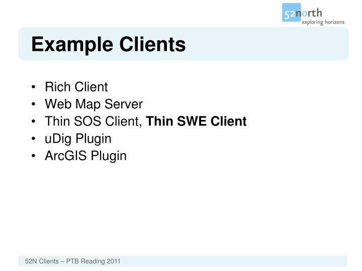 Example clients