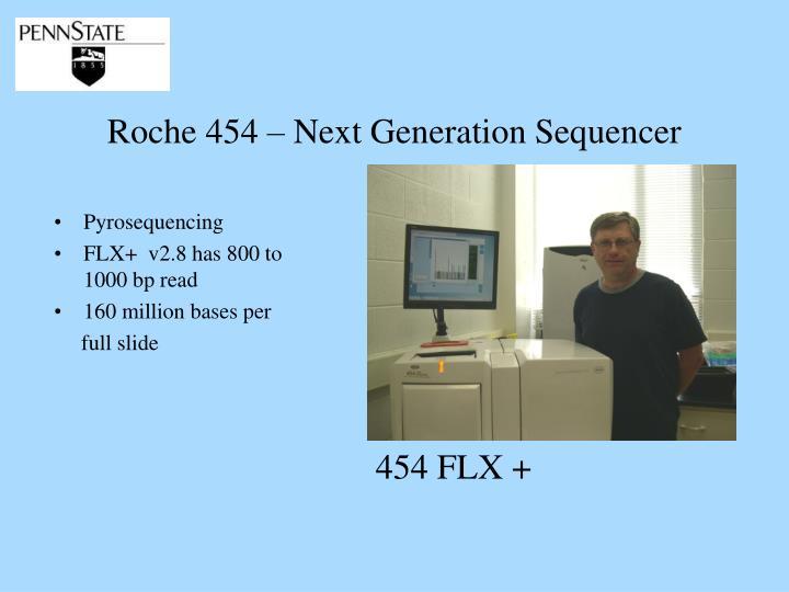 Roche 454 – Next Generation Sequencer