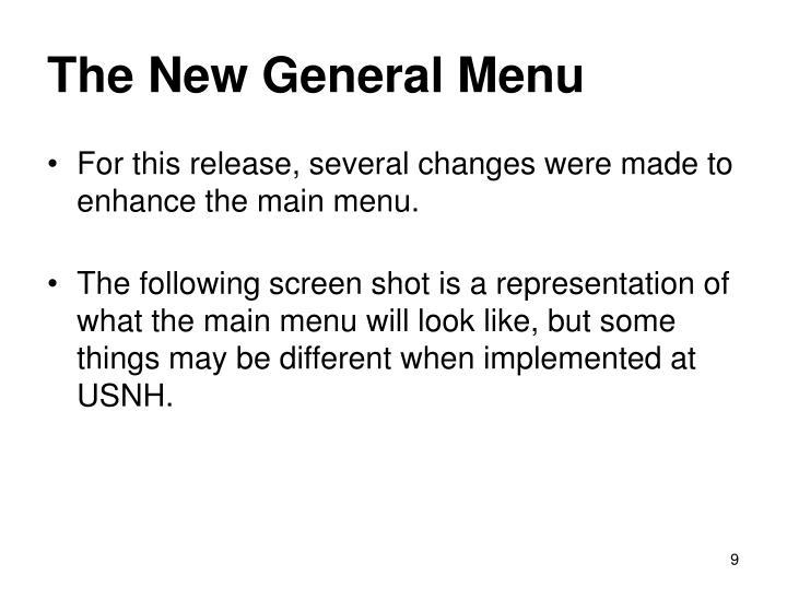 The New General Menu