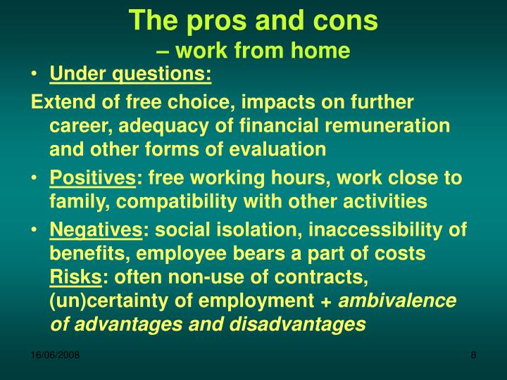 The pros and cons