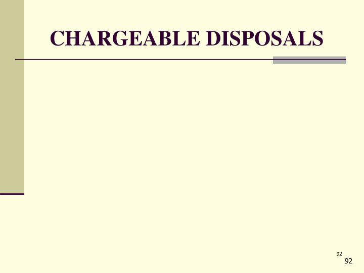 CHARGEABLE DISPOSALS