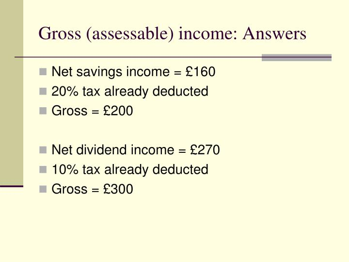 Gross (assessable) income: Answers