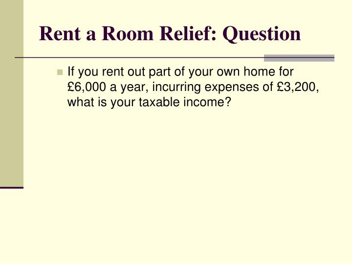Rent a Room Relief: Question