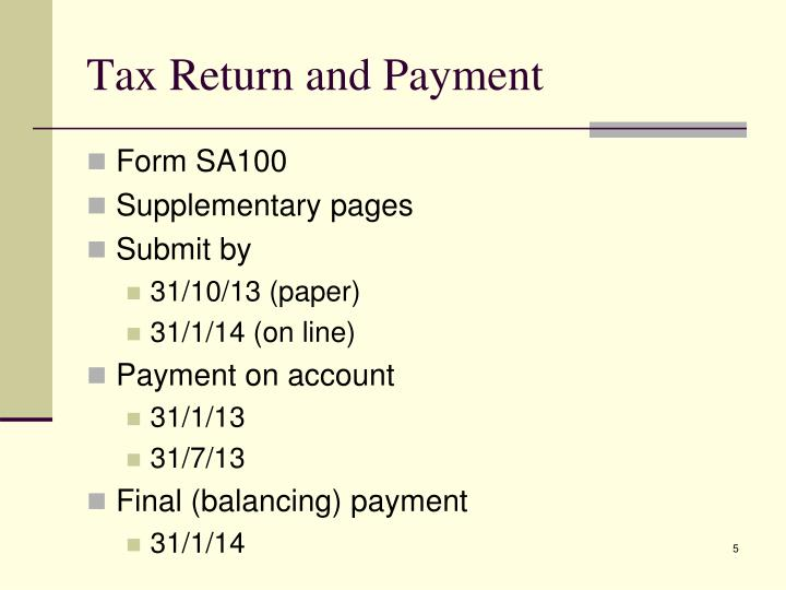 Tax Return and Payment