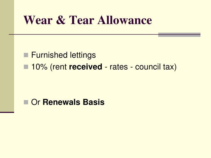 Wear & Tear Allowance