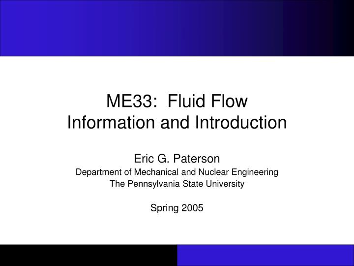 Me33 fluid flow information and introduction