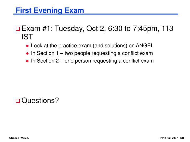 First Evening Exam