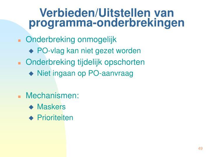 Verbieden/Uitstellen van programma-onderbrekingen