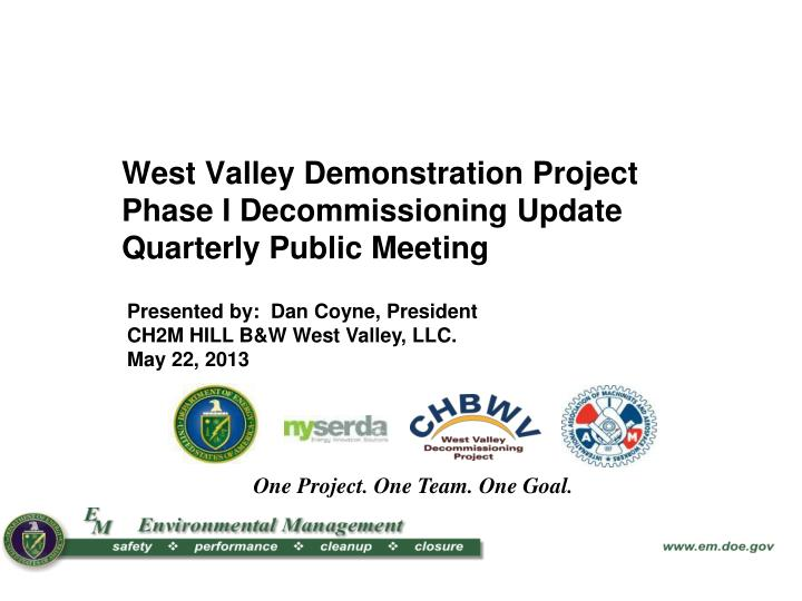 west valley demonstration project phase i decommissioning update quarterly public meeting n.