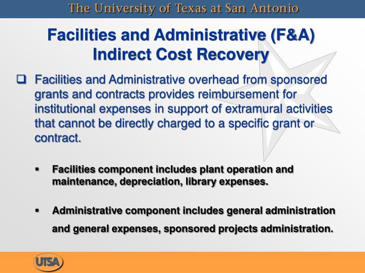 Facilities and Administrative (F&A)   Indirect Cost Recovery