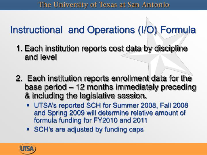 Instructional  and Operations (I/O) Formula