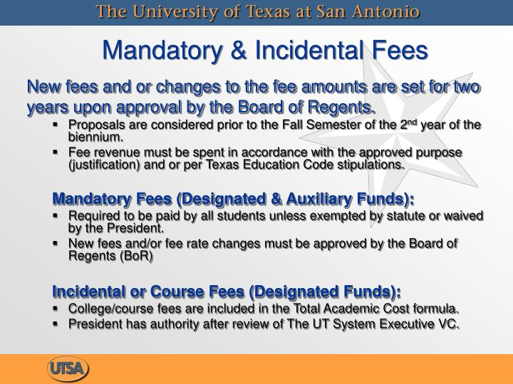 Mandatory & Incidental Fees