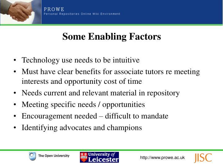 Some Enabling Factors
