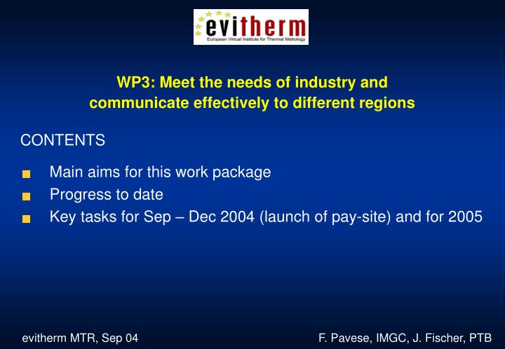WP3: Meet the needs of industry and